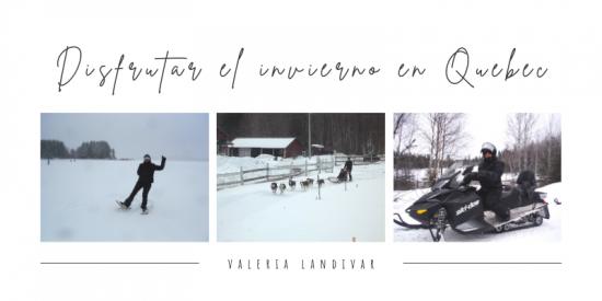 Disfrutar el invierno en Quebec